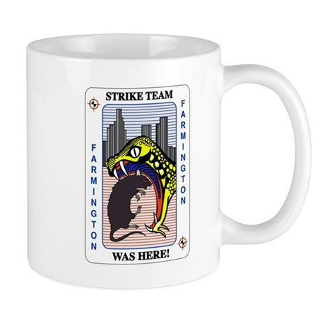 STRIKE TEAM was here Mug