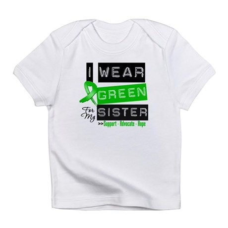 I Wear Green For My Sister Infant T-Shirt