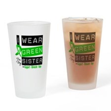 I Wear Green For My Sister Drinking Glass