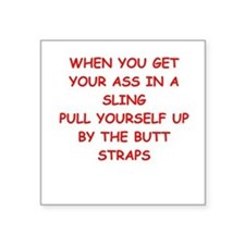 "ASS in a sling Square Sticker 3"" x 3"""