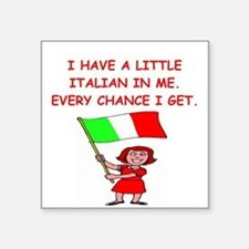 "ITALIAN.png Square Sticker 3"" x 3"""