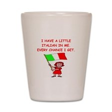 ITALIAN.png Shot Glass