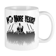 No More Years! Mug
