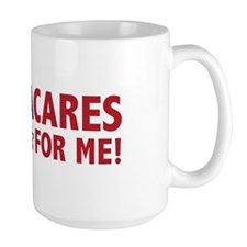 ObamaCares for Me! Mug