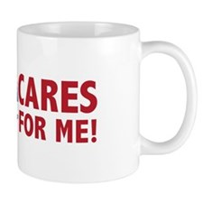 ObamaCares for Me! Mug