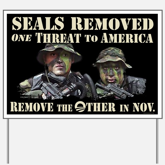 Seals Removed One Threat Yard Sign