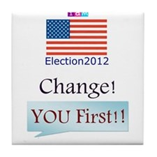 CHANGE-You First Tile Coaster