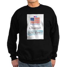 CHANGE-You First Sweatshirt