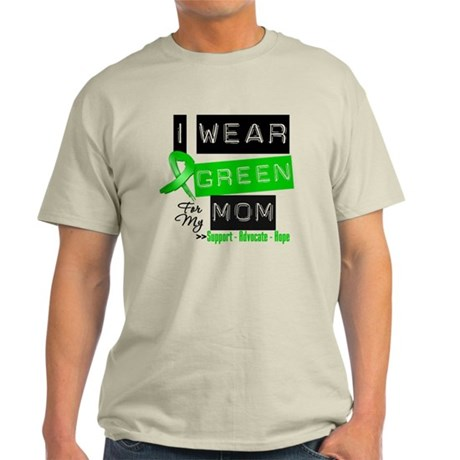I Wear Green For My Mom Light T-Shirt