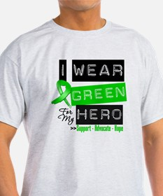 I Wear Green Ribbon For My Hero T-Shirt
