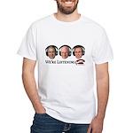 We're Listening White T-Shirt
