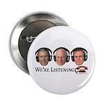 We're Listening Button