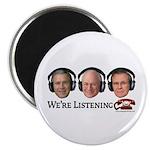 We're Listening Magnet