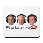 We're Listening Mousepad