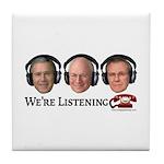 We're Listening Tile Coaster