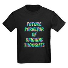 Future Purveyor Of Original Thoughts T