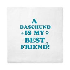 A Daschund is my best friend Queen Duvet