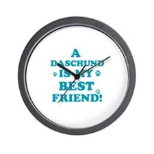 A Daschund is my best friend Wall Clock