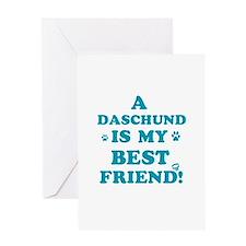 A Daschund is my best friend Greeting Card