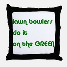 Lawn Bowlers Do It Throw Pillow