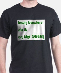 Lawn Bowlers Do It Black T-Shirt