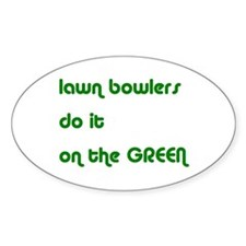 Lawn Bowlers Do It Oval Decal