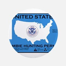 """Zombie Hunting Permit 3.5"""" Button"""