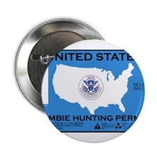 "Zombie Hunting Permit 2.25"" Button"