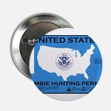 """Zombie Hunting Permit 2.25"""" Button"""