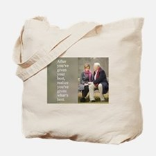 'Give your best' Tote Bag