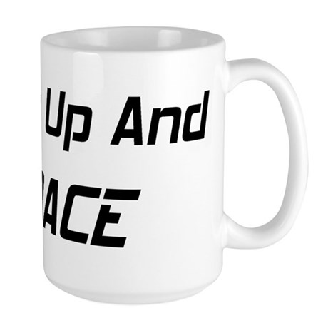 Shut Up And Race Large Mug