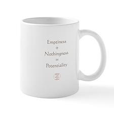EMPTINESS + NOTHINGNESS = POTENTIALITY Mug