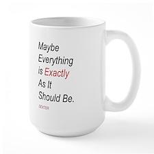 As It Should Be Mug