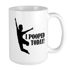 I Pooped Today! Ceramic Mugs