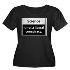 Science is not a liberal conspiracy T