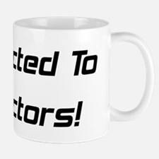 Addicted To Tractors Mug