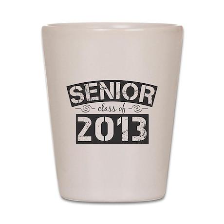 Senior Class of 2013 Shot Glass