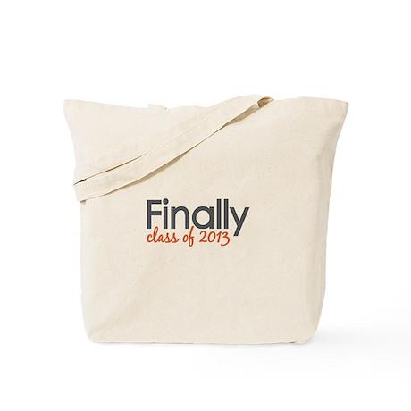 Finally Class of 2013 Grad Tote Bag