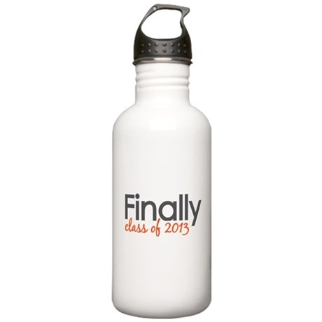Finally Class of 2013 Grad Stainless Water Bottle