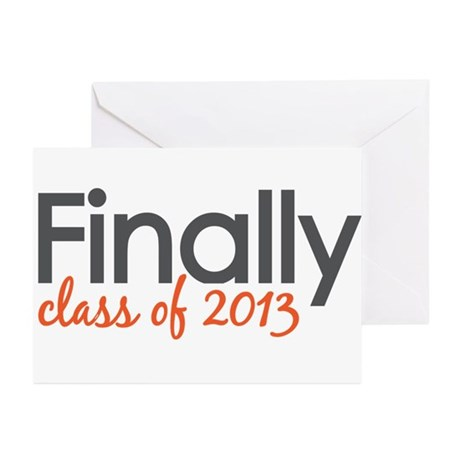 Finally Class of 2013 Grad Greeting Cards (Pk of 2