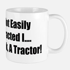 I'm Not Easily Distracted I Hey Look A Tractor Small Small Mug