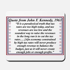 John F Kennedy Quote On Taxes Mousepad