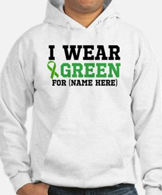 Personalize I Wear Green Hoodie