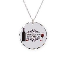 Wine Me Up and Turn Me On Necklace