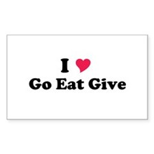 I love Go Eat Give Sticker (Rectangle)