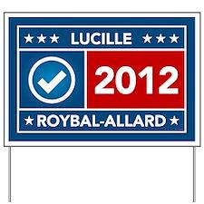 Lucille Roybal-Alllard Yard Sign