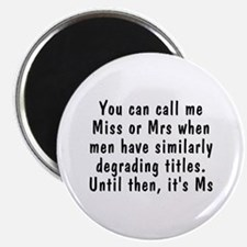 Miss or Mrs - Magnet