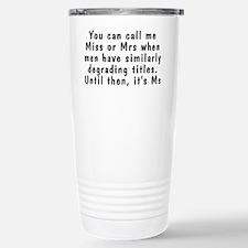 Miss or Mrs - Stainless Steel Travel Mug