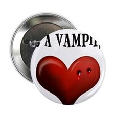 "My Boyfriend Is A Vampire 2.25"" Button"