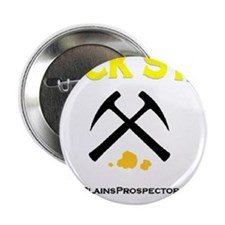"Rock Star Prospector 2.25"" Button"